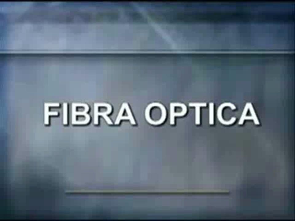 Hoy en dia la fibra óptica esta muy presente en nuestras vidas