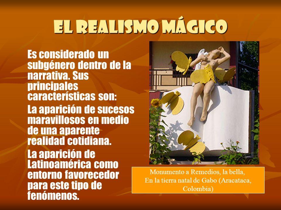 El realismo mágico Es considerado un subgénero dentro de la narrativa. Sus principales características son: