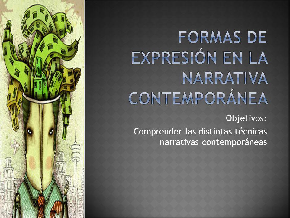 Formas de expresión en la narrativa contemporánea