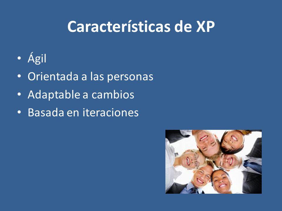 Características de XP Ágil Orientada a las personas