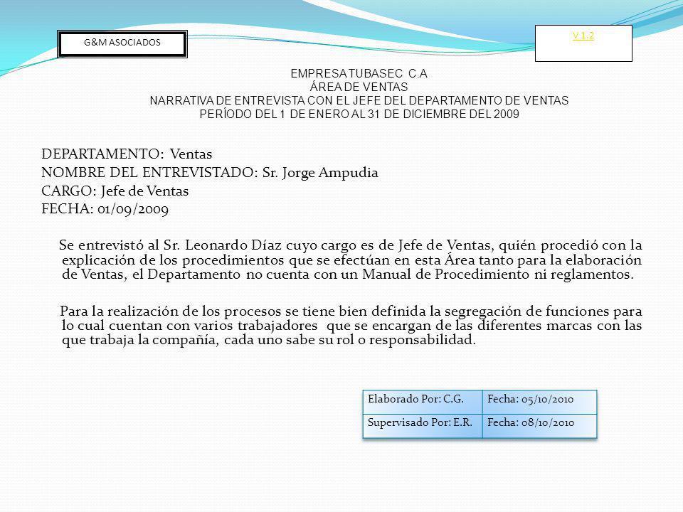 V 1.2 G&M ASOCIADOS. EMPRESA TUBASEC C.A. ÁREA DE VENTAS. NARRATIVA DE ENTREVISTA CON EL JEFE DEL DEPARTAMENTO DE VENTAS.