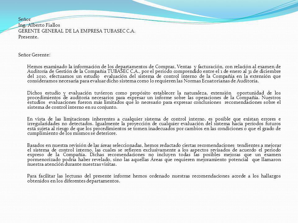 Señor Ing. Alberto Fiallos GERENTE GENERAL DE LA EMPRESA TUBASEC C. A
