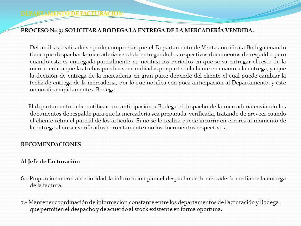 DEPARTAMENTO DE FACTURACIÓN PROCESO No 3: SOLICITAR A BODEGA LA ENTREGA DE LA MERCADERÍA VENDIDA.