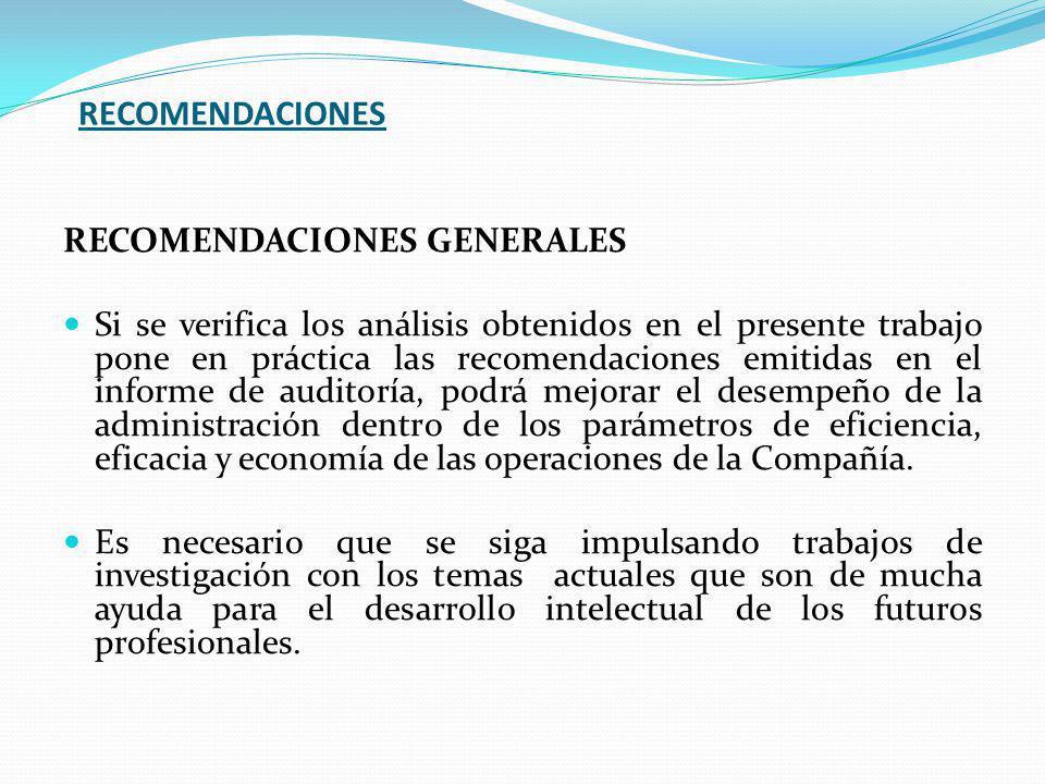 RECOMENDACIONES RECOMENDACIONES GENERALES