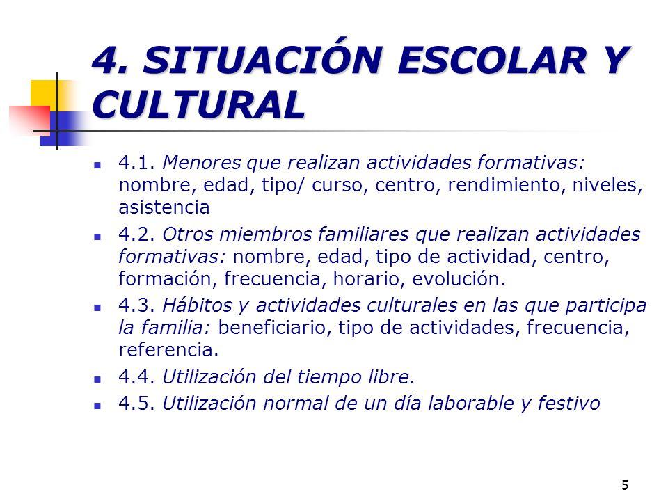 4. SITUACIÓN ESCOLAR Y CULTURAL