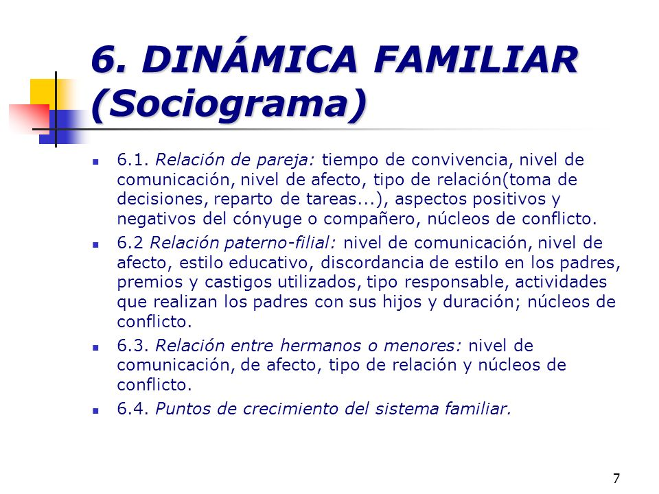 6. DINÁMICA FAMILIAR (Sociograma)
