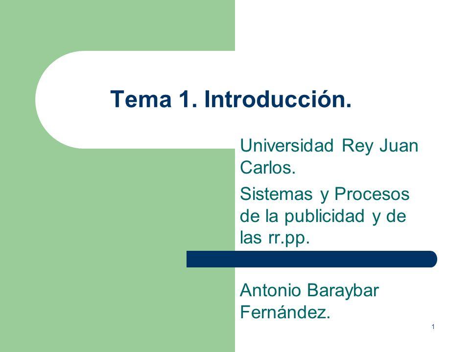 Tema 1. Introducción. Universidad Rey Juan Carlos.