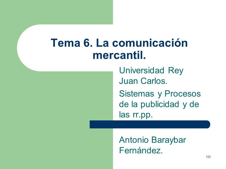 Tema 6. La comunicación mercantil.