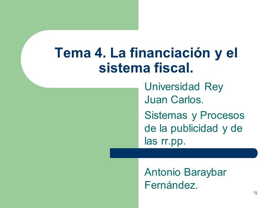 Tema 4. La financiación y el sistema fiscal.