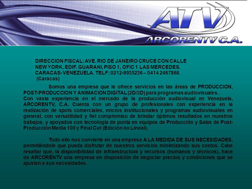 DIRECCION FISCAL: AVE. RIO DE JANEIRO CRUCE CON CALLE NEW YORK, EDIF
