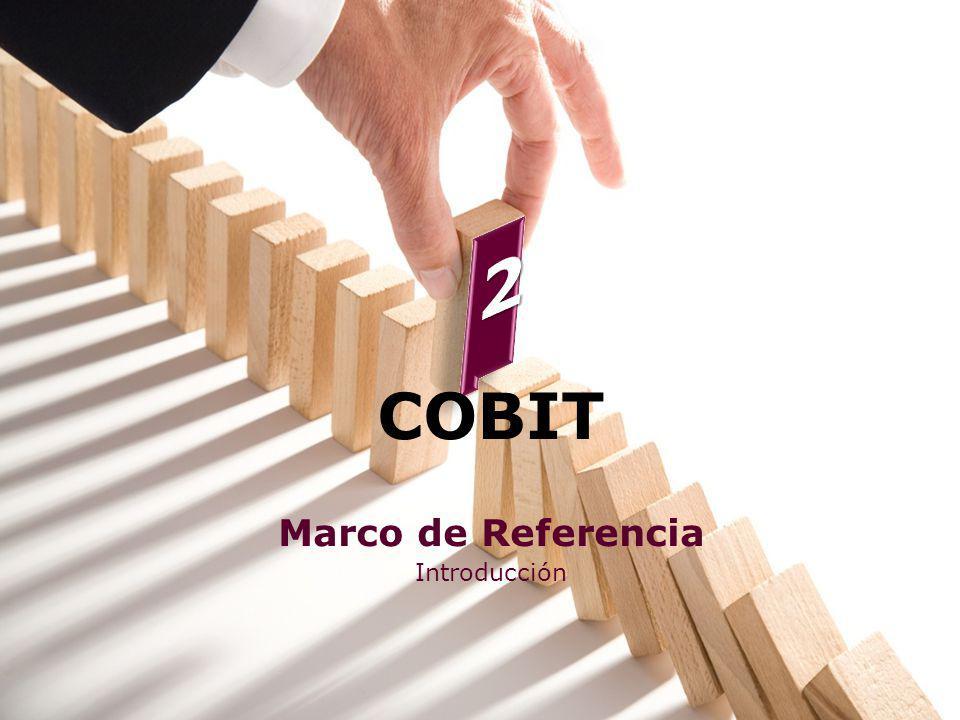 2 COBIT Marco de Referencia Introducción