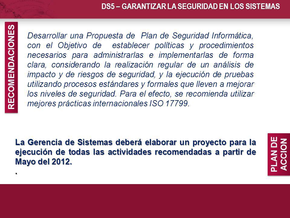 DS5 – GARANTIZAR LA SEGURIDAD EN LOS SISTEMAS