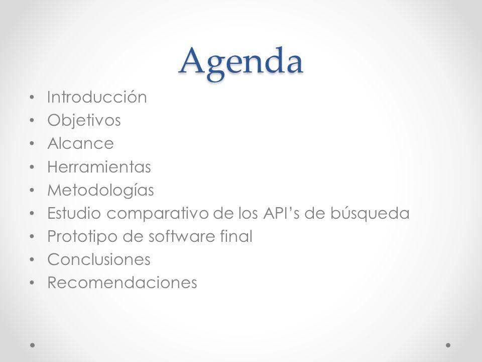 Agenda Introducción Objetivos Alcance Herramientas Metodologías