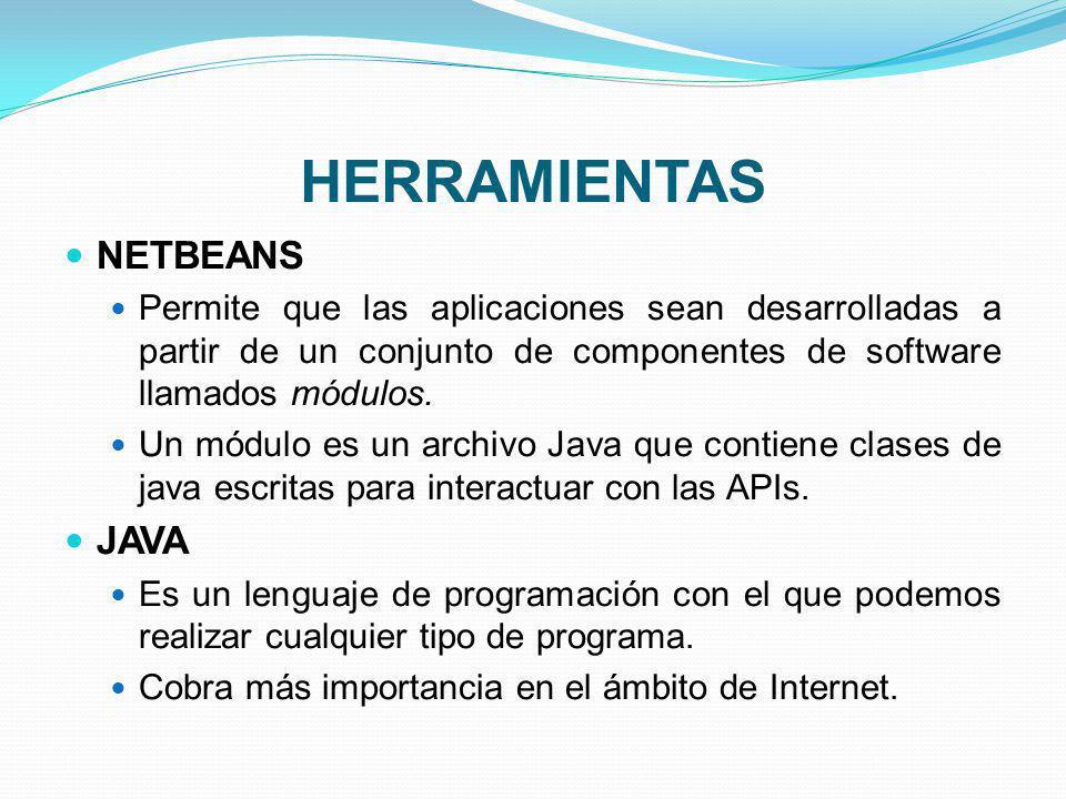 HERRAMIENTAS NETBEANS JAVA