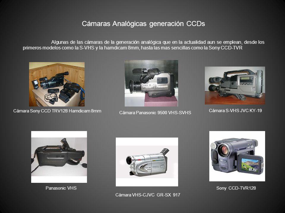 Cámaras Analógicas generación CCDs