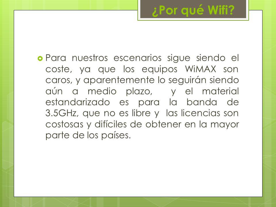 ¿Por qué Wifi