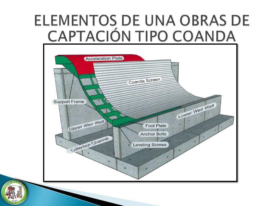 ELEMENTOS DE UNA OBRAS DE CAPTACIÓN TIPO COANDA