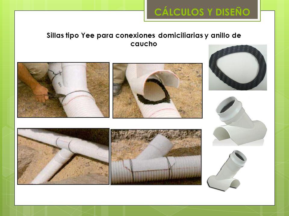 Sillas tipo Yee para conexiones domiciliarias y anillo de caucho