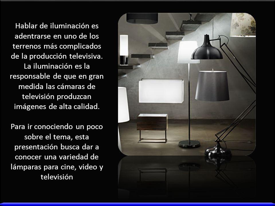 Hablar de iluminación es adentrarse en uno de los terrenos más complicados de la producción televisiva. La iluminación es la responsable de que en gran medida las cámaras de televisión produzcan imágenes de alta calidad.