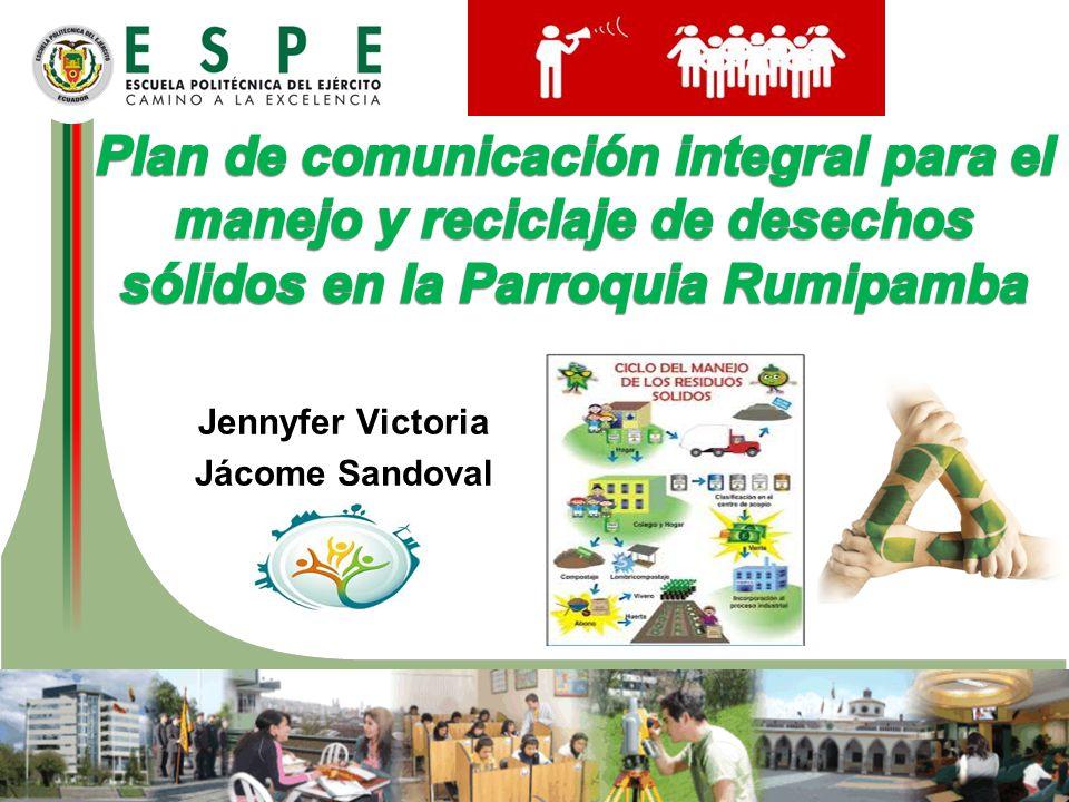 Plan de comunicación integral para el manejo y reciclaje de desechos sólidos en la Parroquia Rumipamba