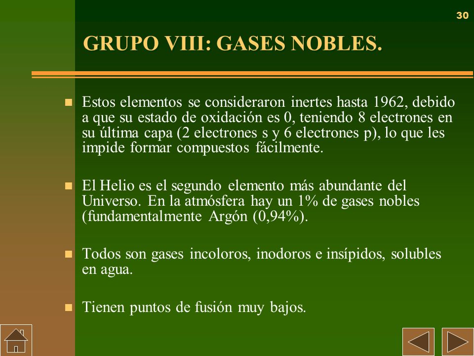 GRUPO VIII: GASES NOBLES.