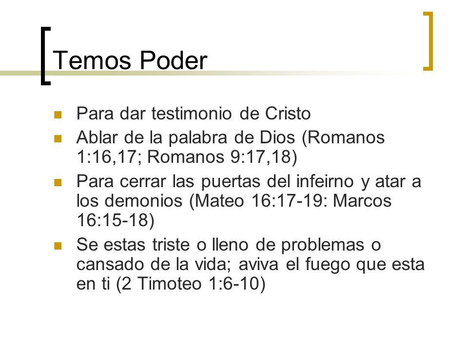 Temos Poder Para dar testimonio de Cristo