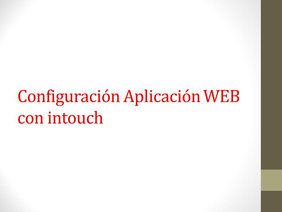 Configuración Aplicación WEB con intouch