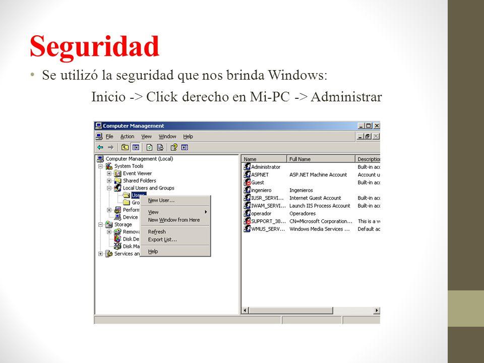 Inicio -> Click derecho en Mi-PC -> Administrar
