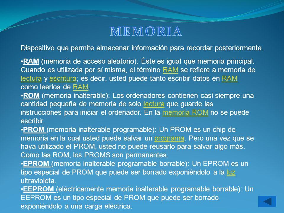 MEMORIA Dispositivo que permite almacenar información para recordar posteriormente.