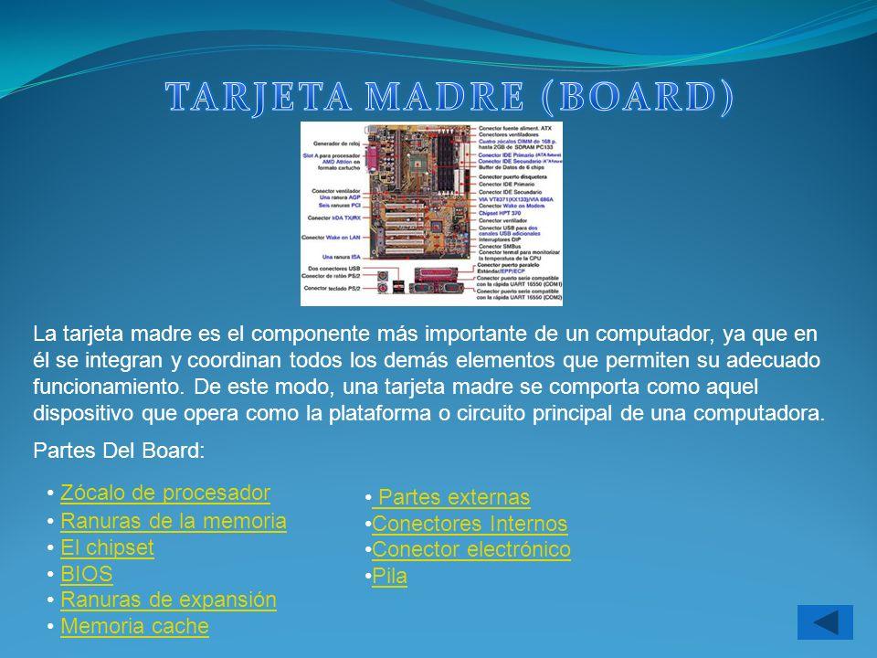 TARJETA MADRE (BOARD)