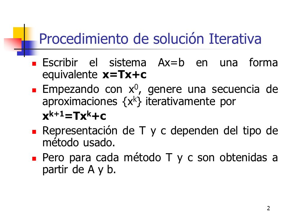 Procedimiento de solución Iterativa