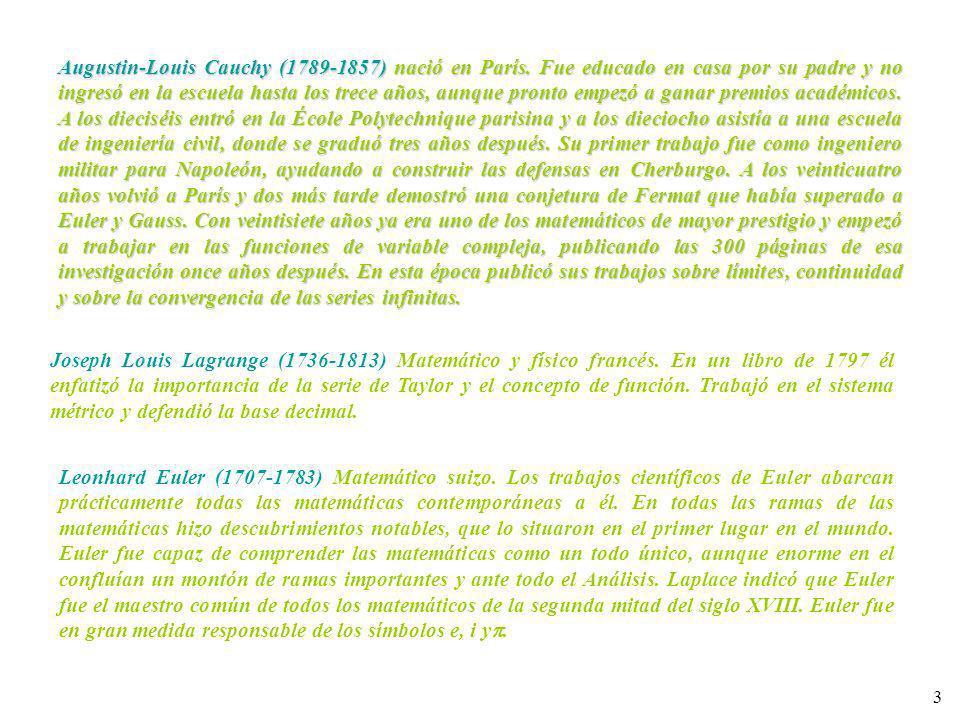 Augustin-Louis Cauchy (1789-1857) nació en París