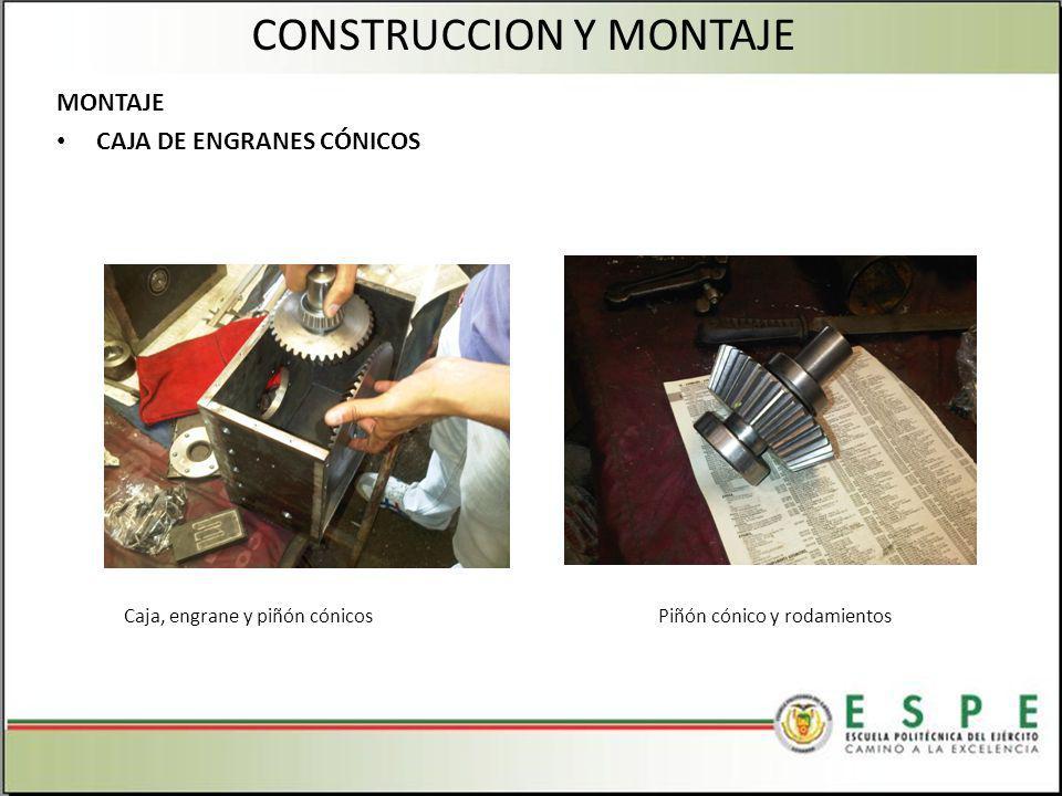 CONSTRUCCION Y MONTAJE