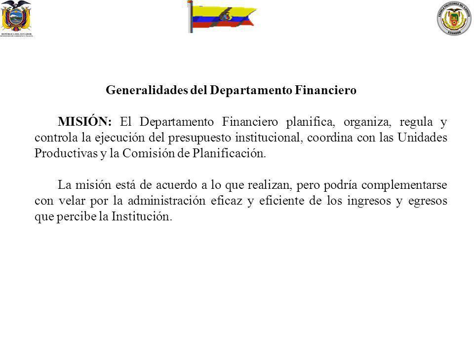 Generalidades del Departamento Financiero