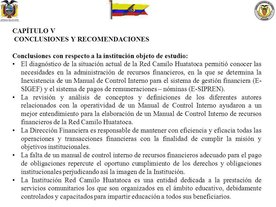 CAPÍTULO V CONCLUSIONES Y RECOMENDACIONES. Conclusiones con respecto a la institución objeto de estudio: