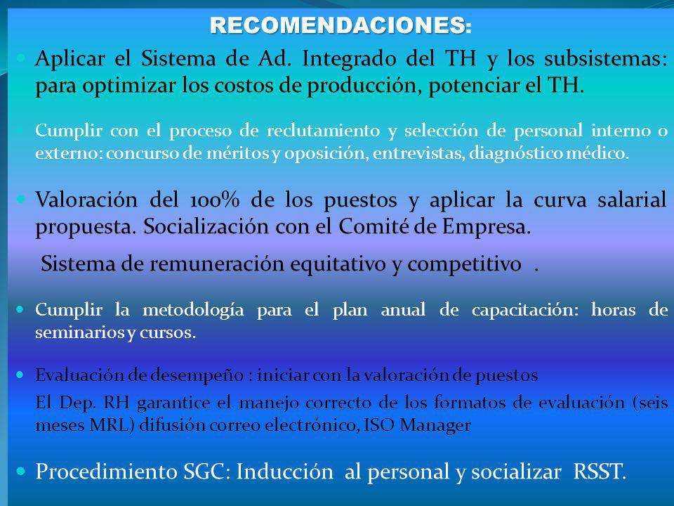 Sistema de remuneración equitativo y competitivo .