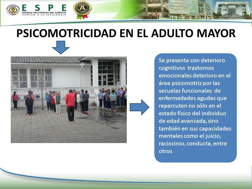 PSICOMOTRICIDAD EN EL ADULTO MAYOR