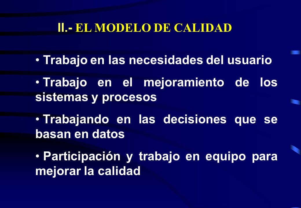 II.- EL MODELO DE CALIDAD