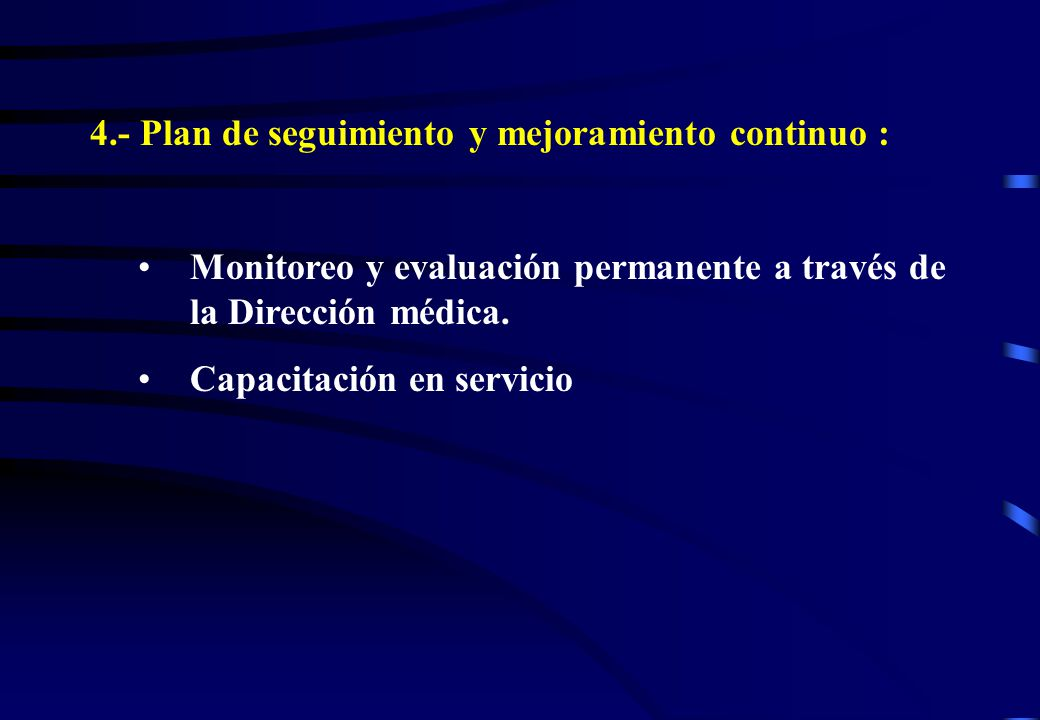 4.- Plan de seguimiento y mejoramiento continuo :