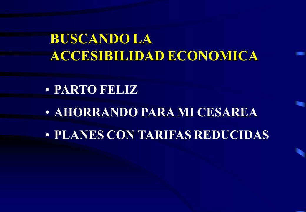 BUSCANDO LA ACCESIBILIDAD ECONOMICA