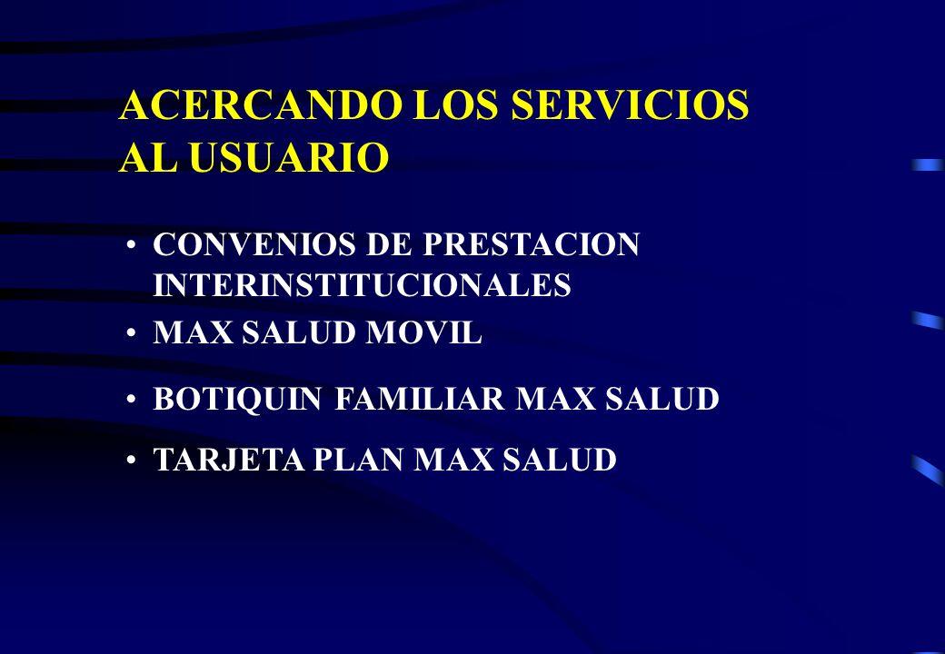ACERCANDO LOS SERVICIOS AL USUARIO