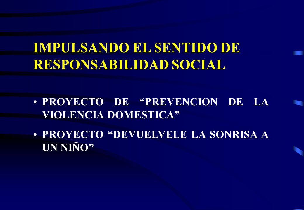 IMPULSANDO EL SENTIDO DE RESPONSABILIDAD SOCIAL