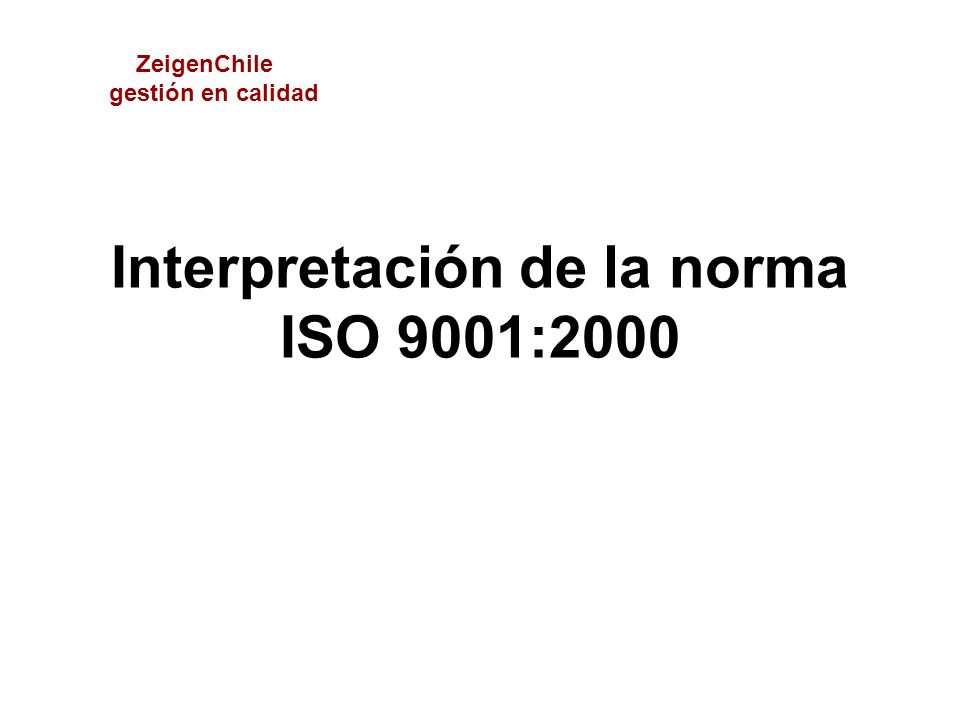 Interpretación de la norma ISO 9001:2000