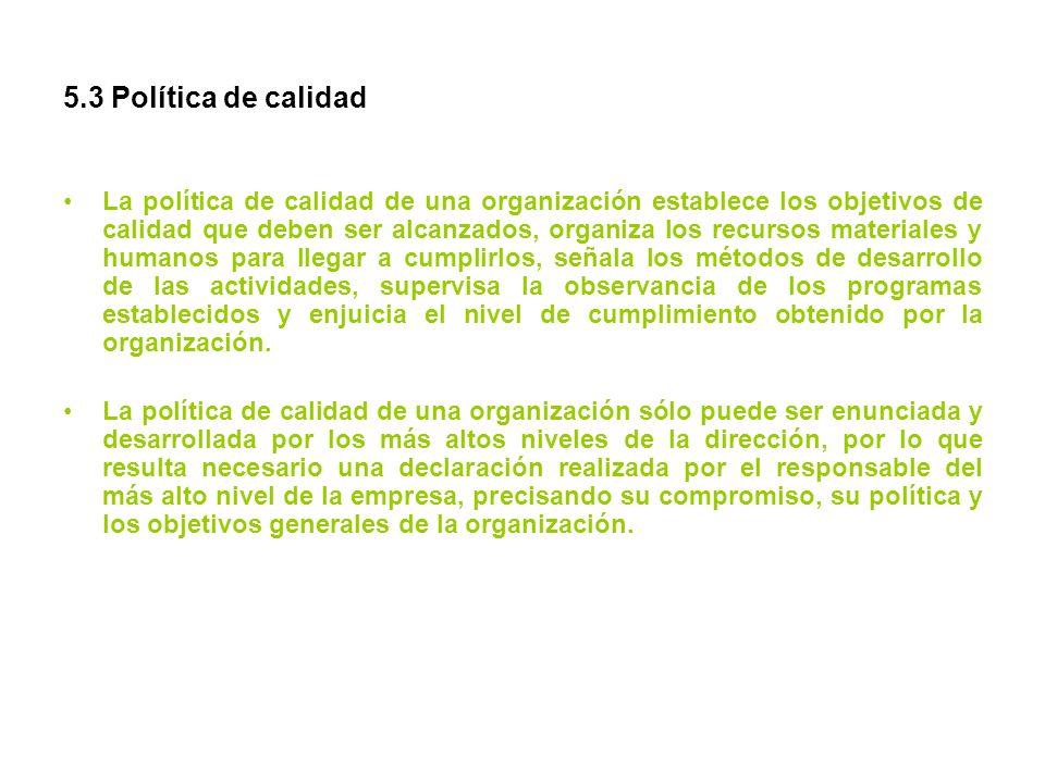 5.3 Política de calidad