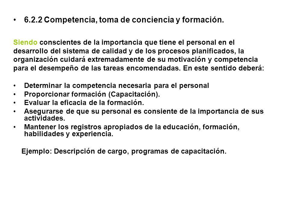 6.2.2 Competencia, toma de conciencia y formación.