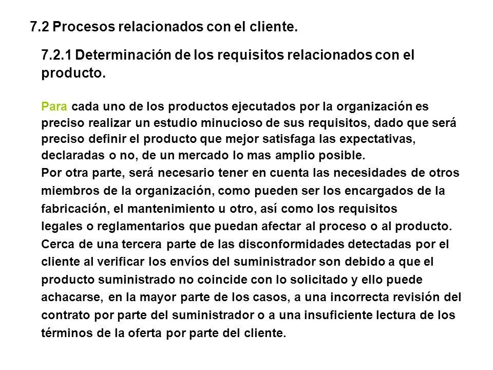 7.2 Procesos relacionados con el cliente.