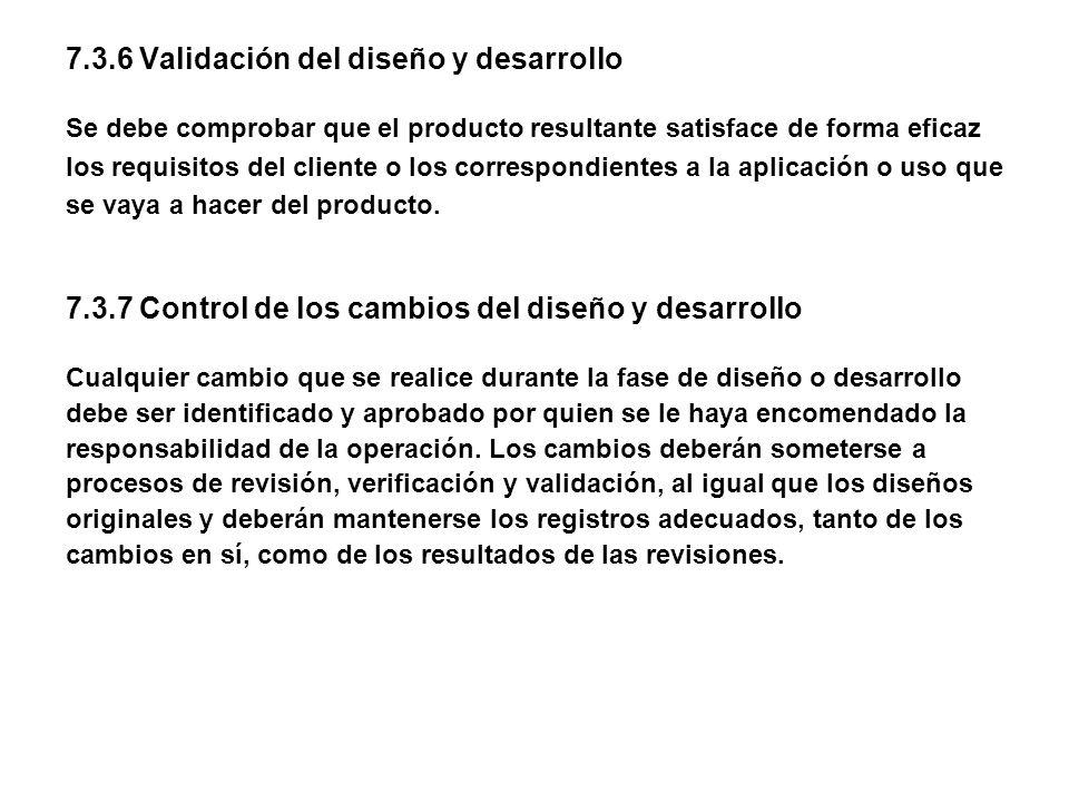 7.3.6 Validación del diseño y desarrollo