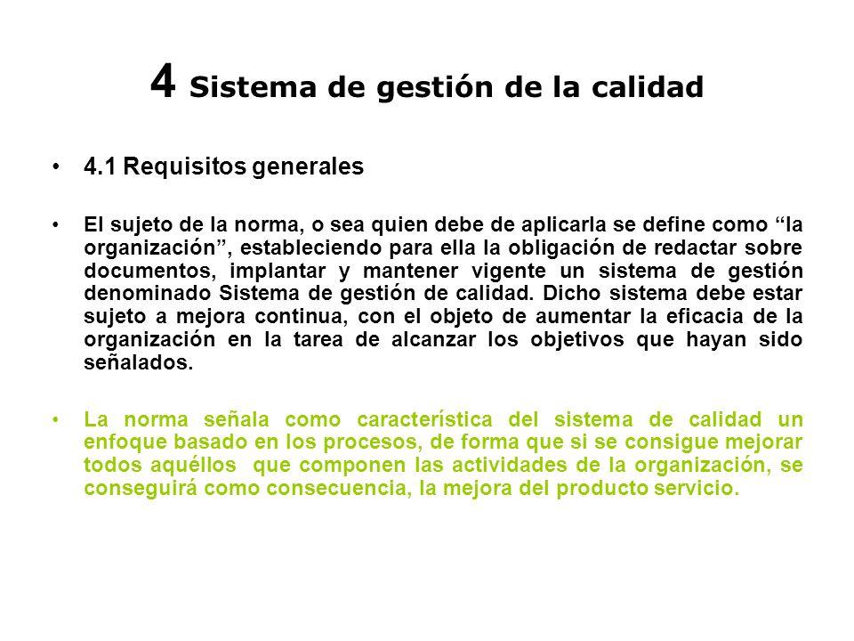 4 Sistema de gestión de la calidad