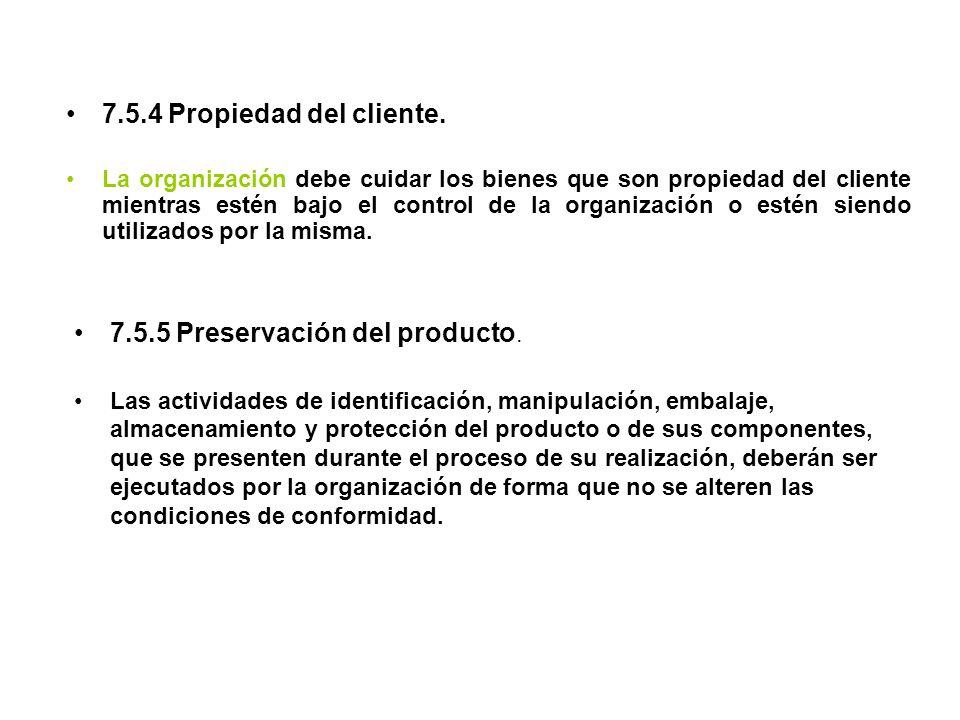 7.5.5 Preservación del producto.