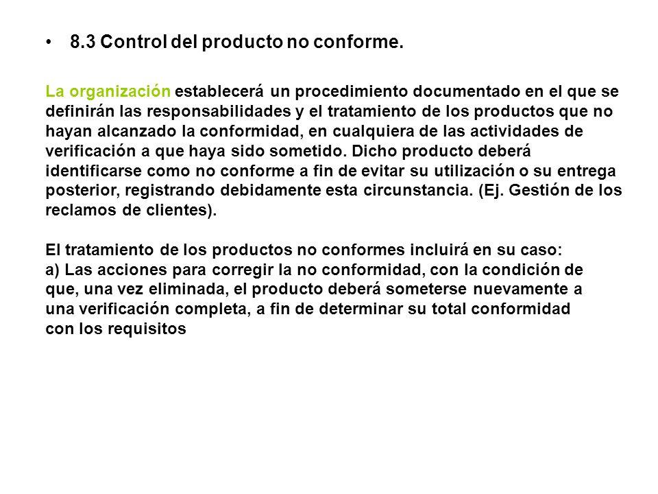 8.3 Control del producto no conforme.